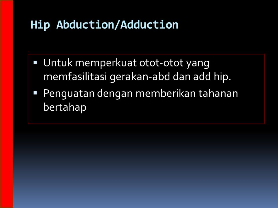 Hip Abduction/Adduction