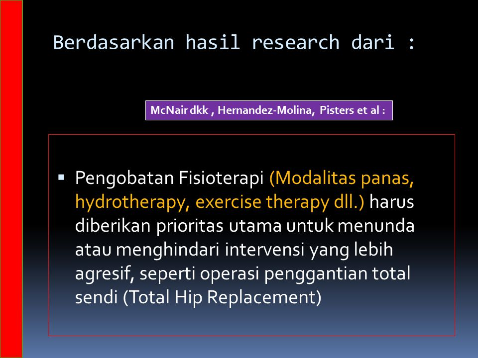 Berdasarkan hasil research dari :