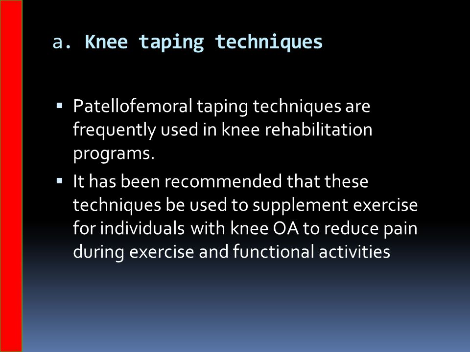 a. Knee taping techniques
