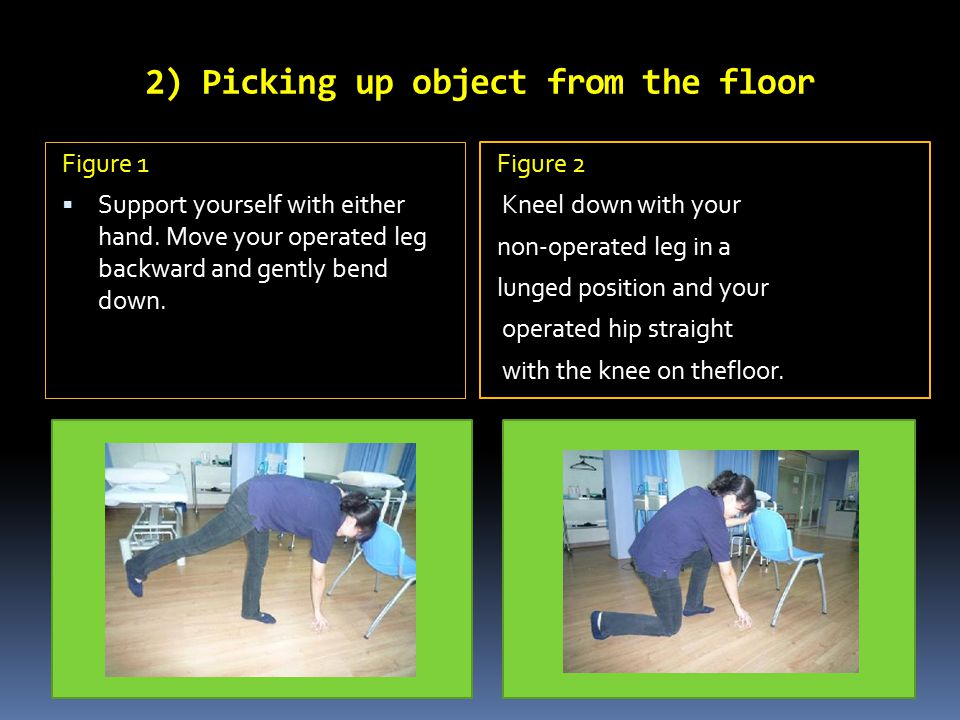 2) Picking up object from the floor