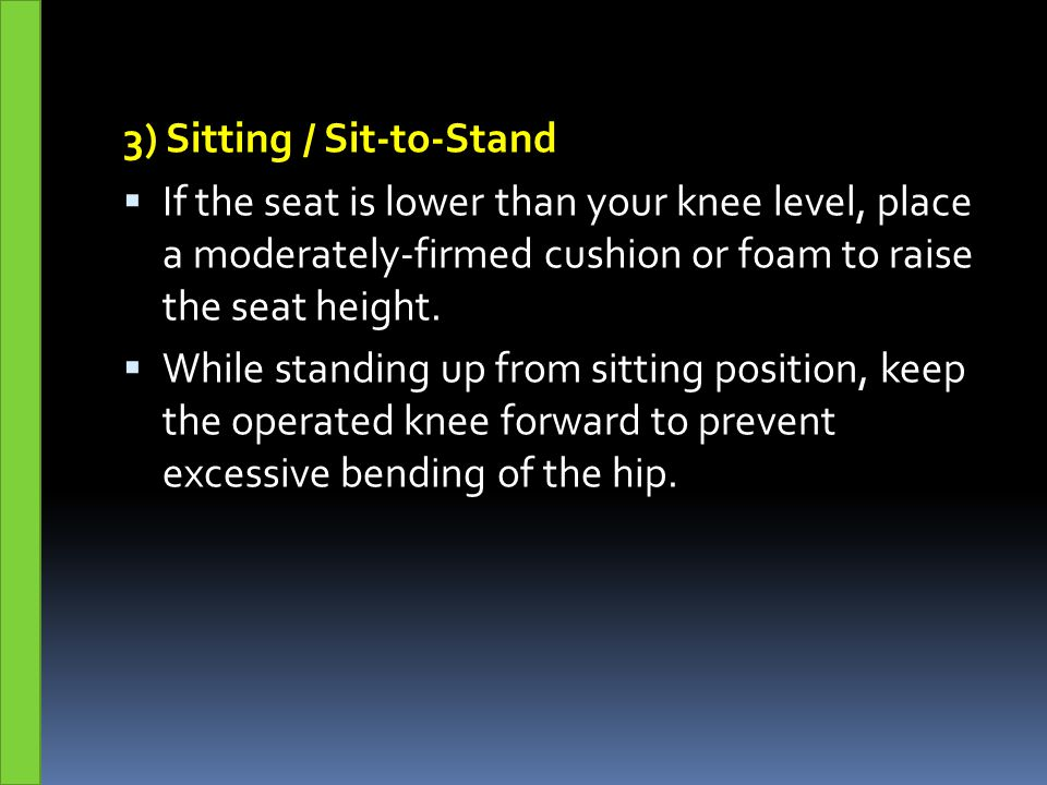 3) Sitting / Sit-to-Stand