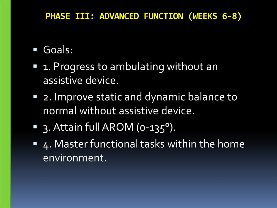 PHASE III: ADVANCED FUNCTION (WEEKS 6-8)