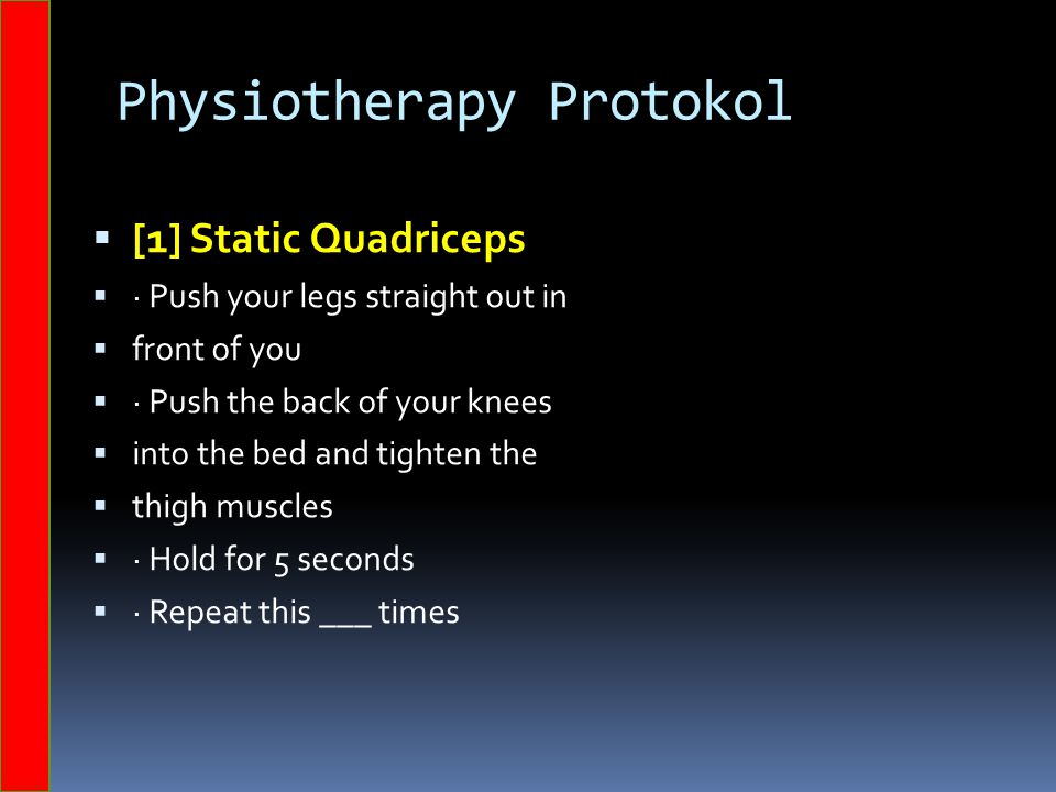 Physiotherapy Protokol