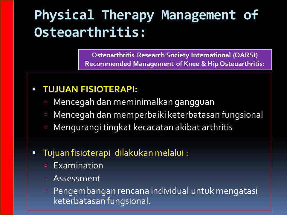 Physical Therapy Management of Osteoarthritis: