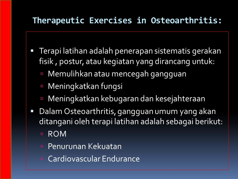 Therapeutic Exercises in Osteoarthritis: