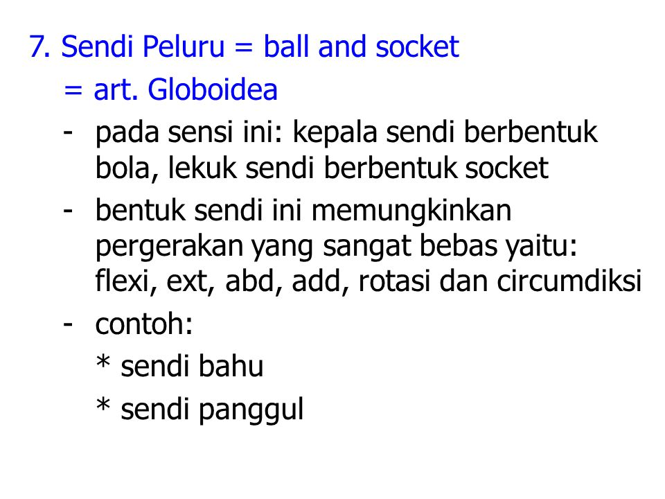 7. Sendi Peluru = ball and socket = art