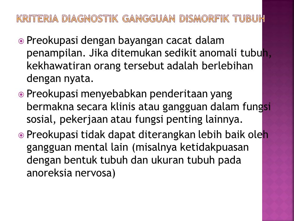 Kriteria Diagnostik Gangguan Dismorfik Tubuh