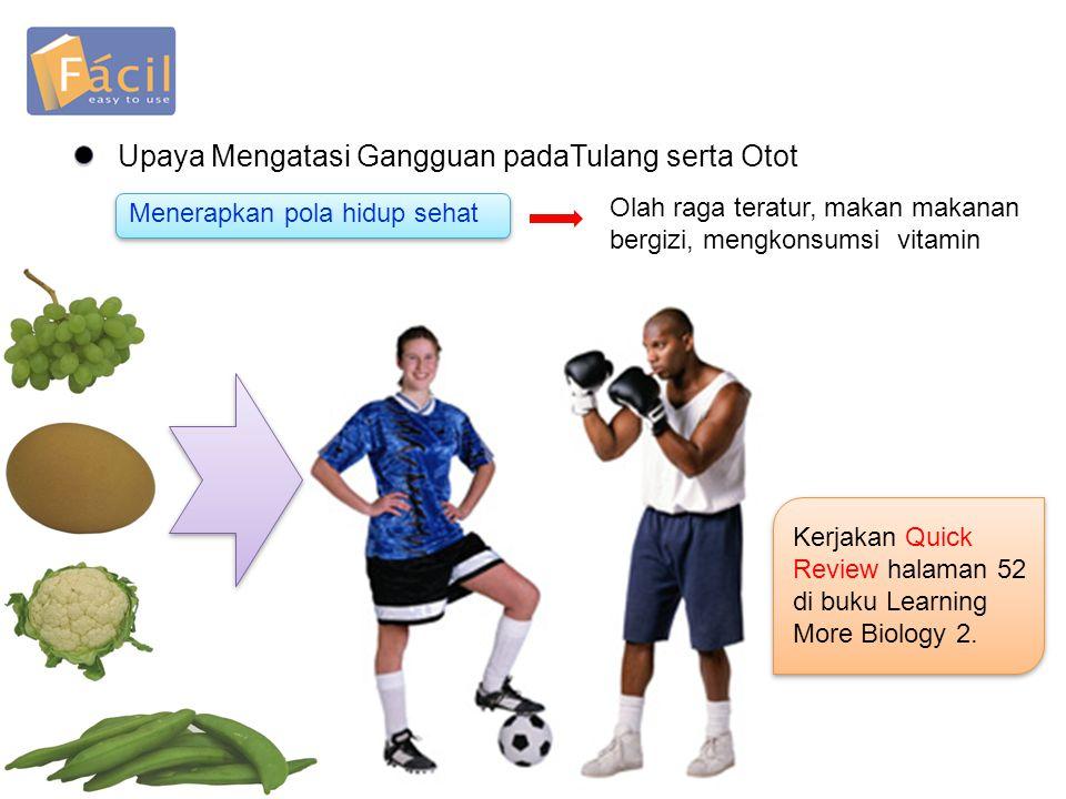 Upaya Mengatasi Gangguan padaTulang serta Otot