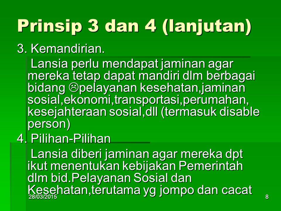 Prinsip 3 dan 4 (lanjutan)