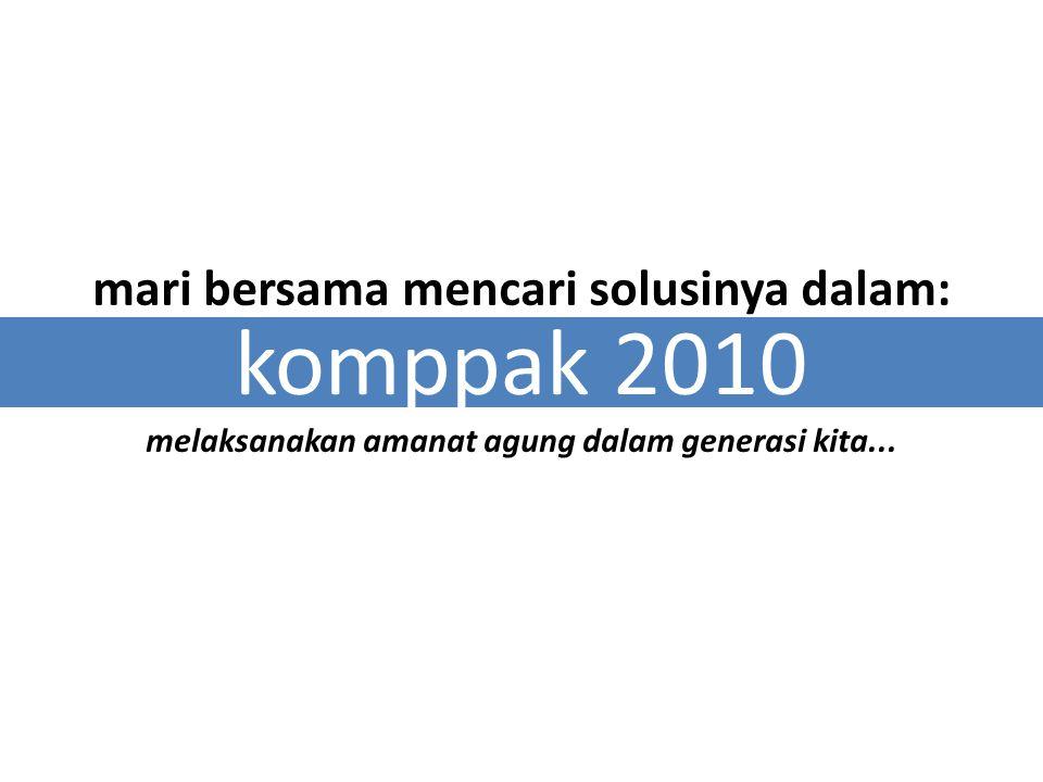 komppak 2010 mari bersama mencari solusinya dalam: