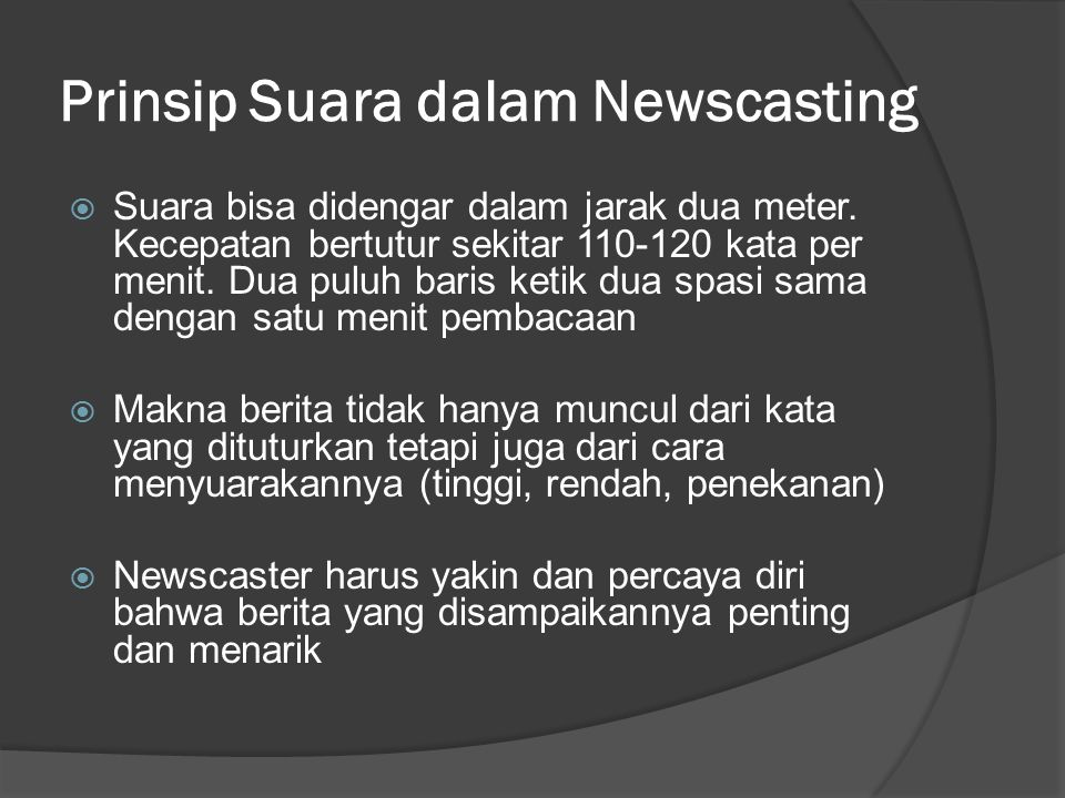 Prinsip Suara dalam Newscasting