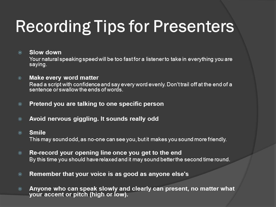 Recording Tips for Presenters