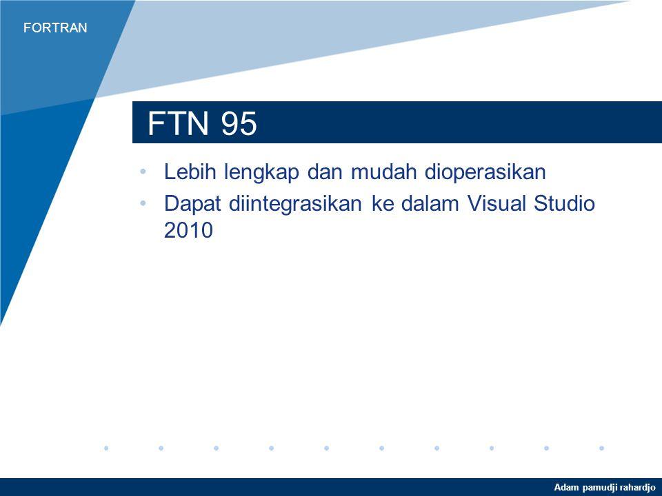 FTN 95 Lebih lengkap dan mudah dioperasikan