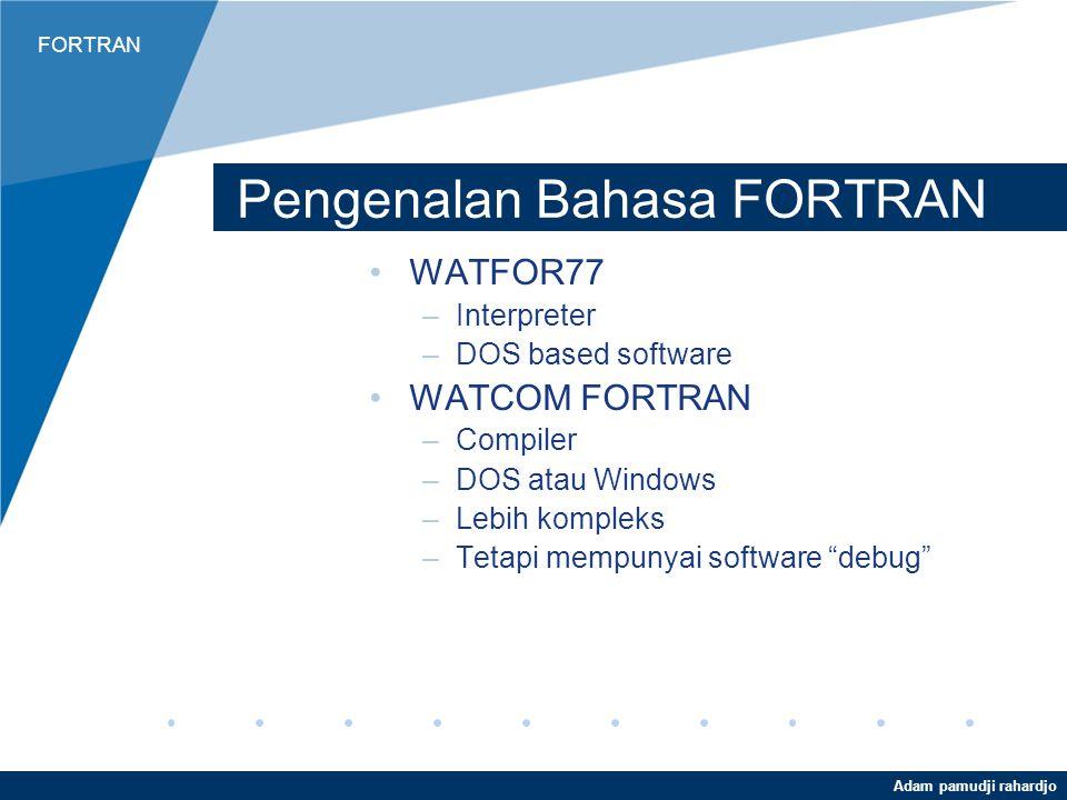 Pengenalan Bahasa FORTRAN
