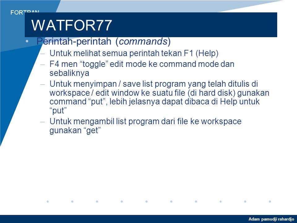 WATFOR77 Perintah-perintah (commands)