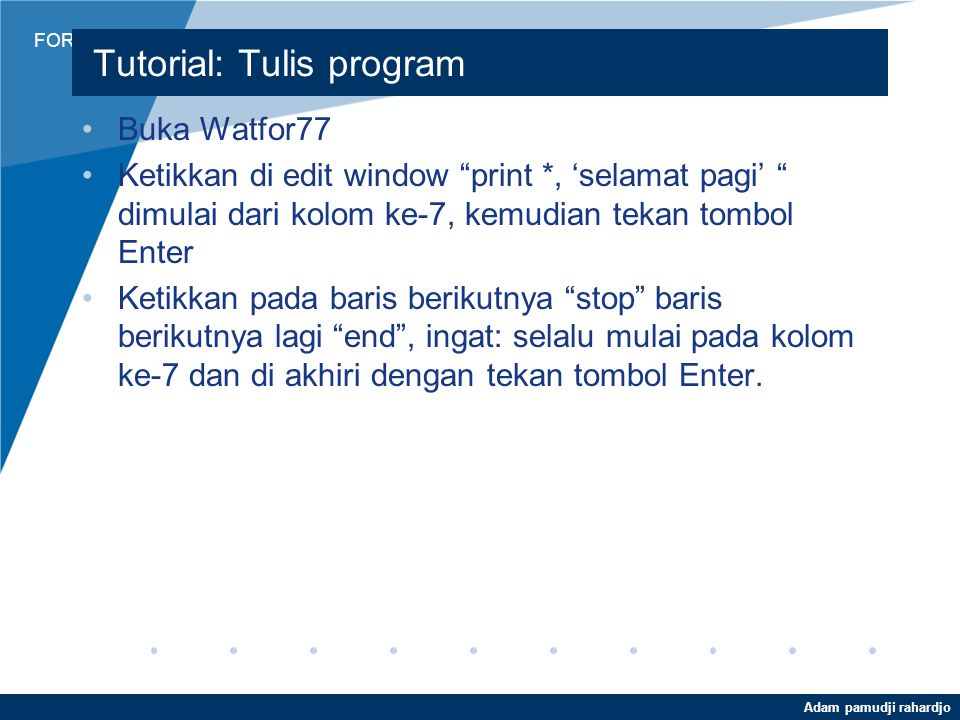 Tutorial: Tulis program