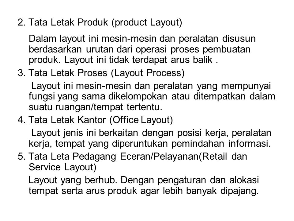 2. Tata Letak Produk (product Layout)