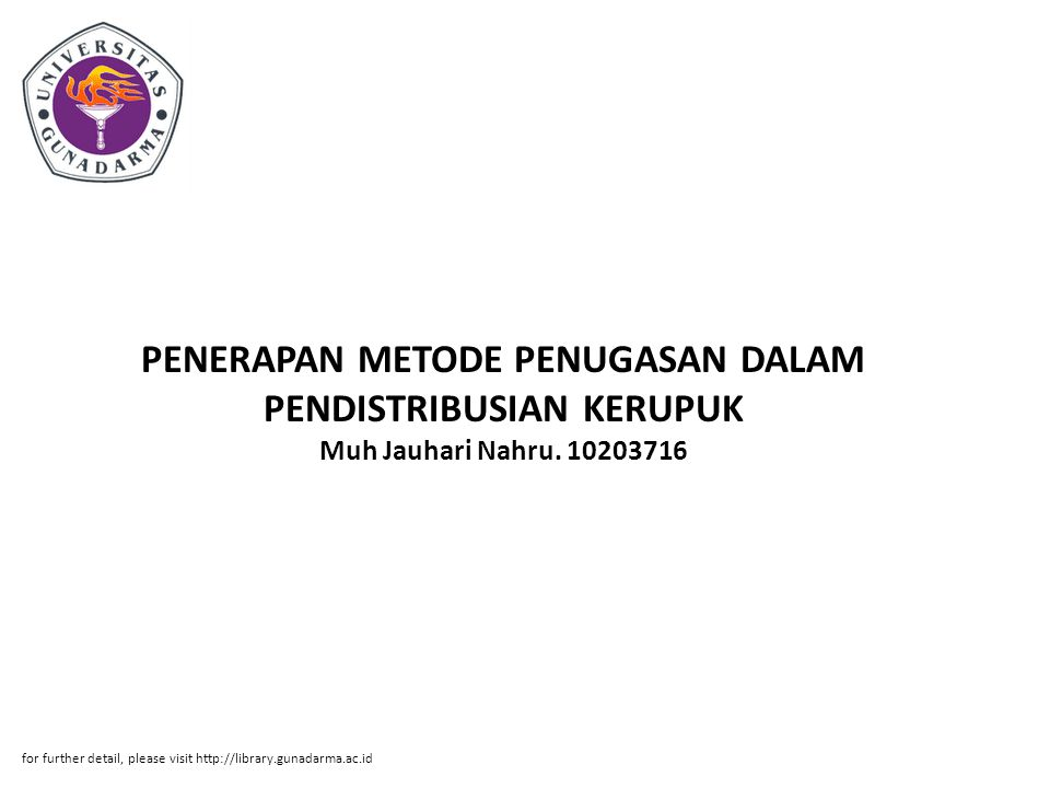 PENERAPAN METODE PENUGASAN DALAM PENDISTRIBUSIAN KERUPUK Muh Jauhari Nahru. 10203716