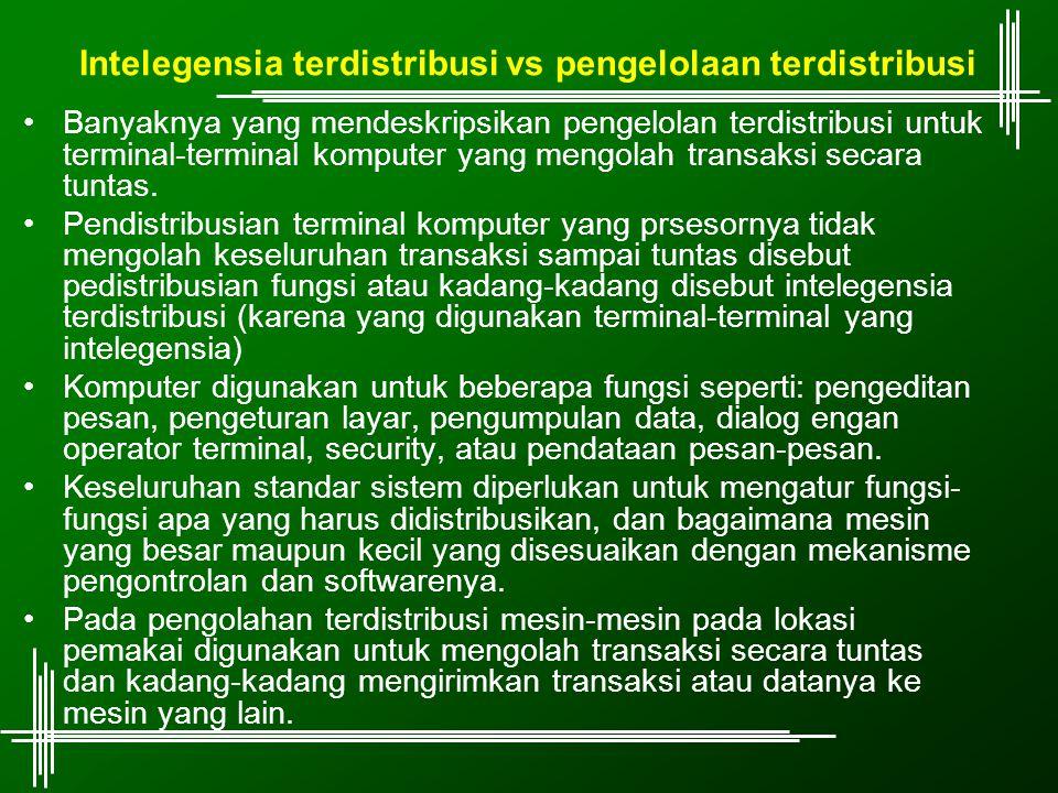 Intelegensia terdistribusi vs pengelolaan terdistribusi