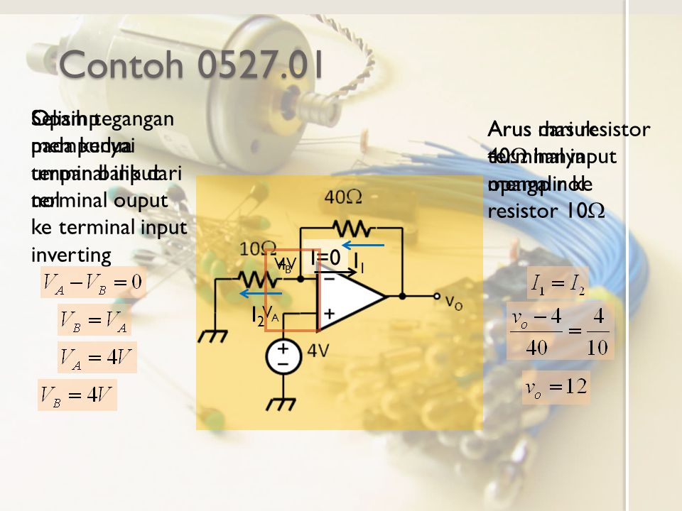 Contoh 0527.01 Selisih tegangan pada kedua terminal input nol