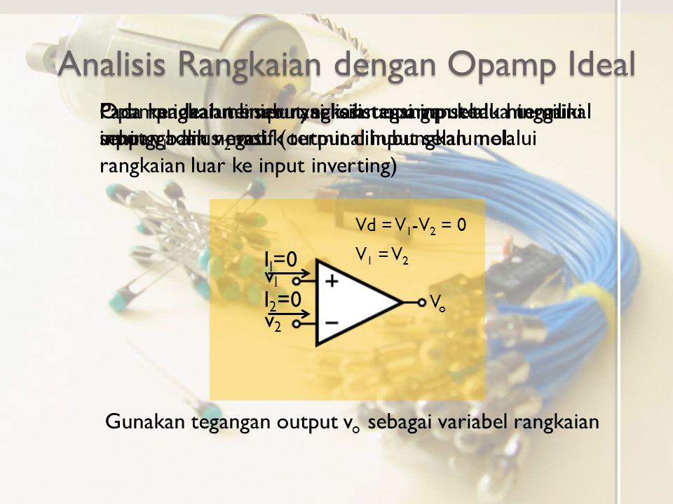 Analisis Rangkaian dengan Opamp Ideal