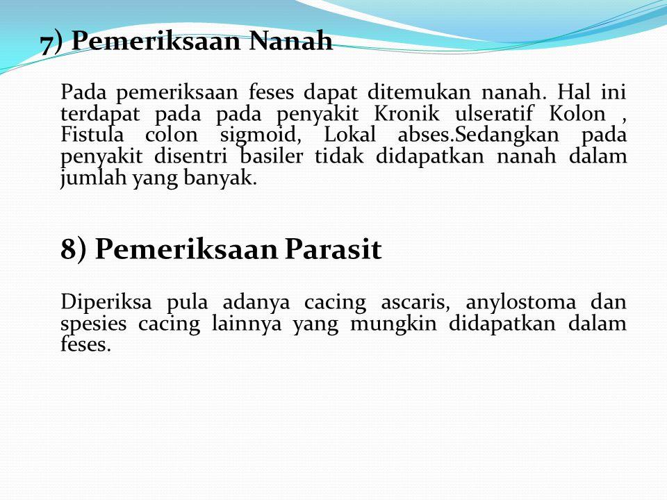 7) Pemeriksaan Nanah