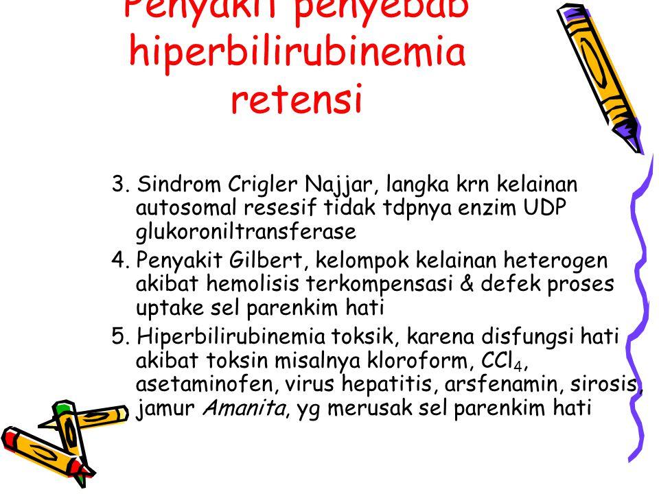 Penyakit penyebab hiperbilirubinemia retensi