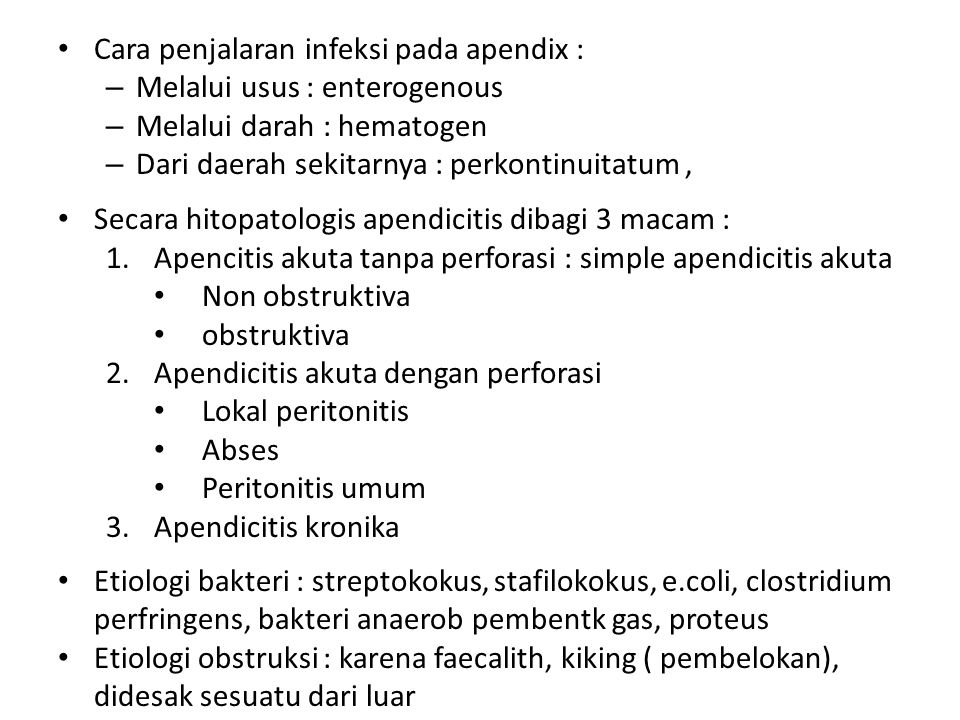 Cara penjalaran infeksi pada apendix :