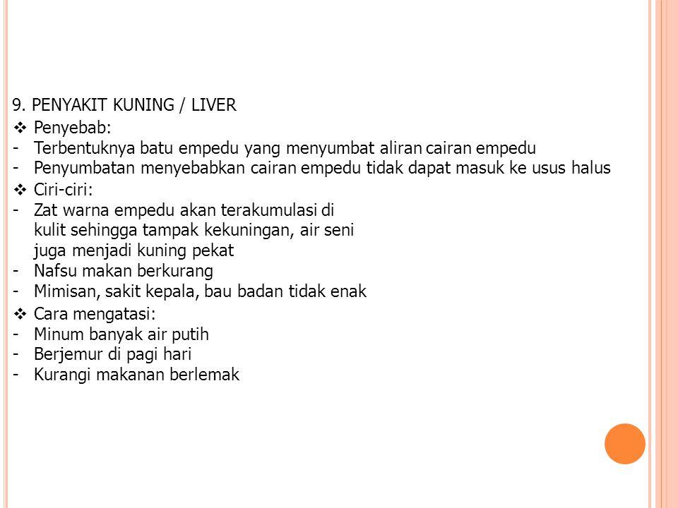 9. PENYAKIT KUNING / LIVER