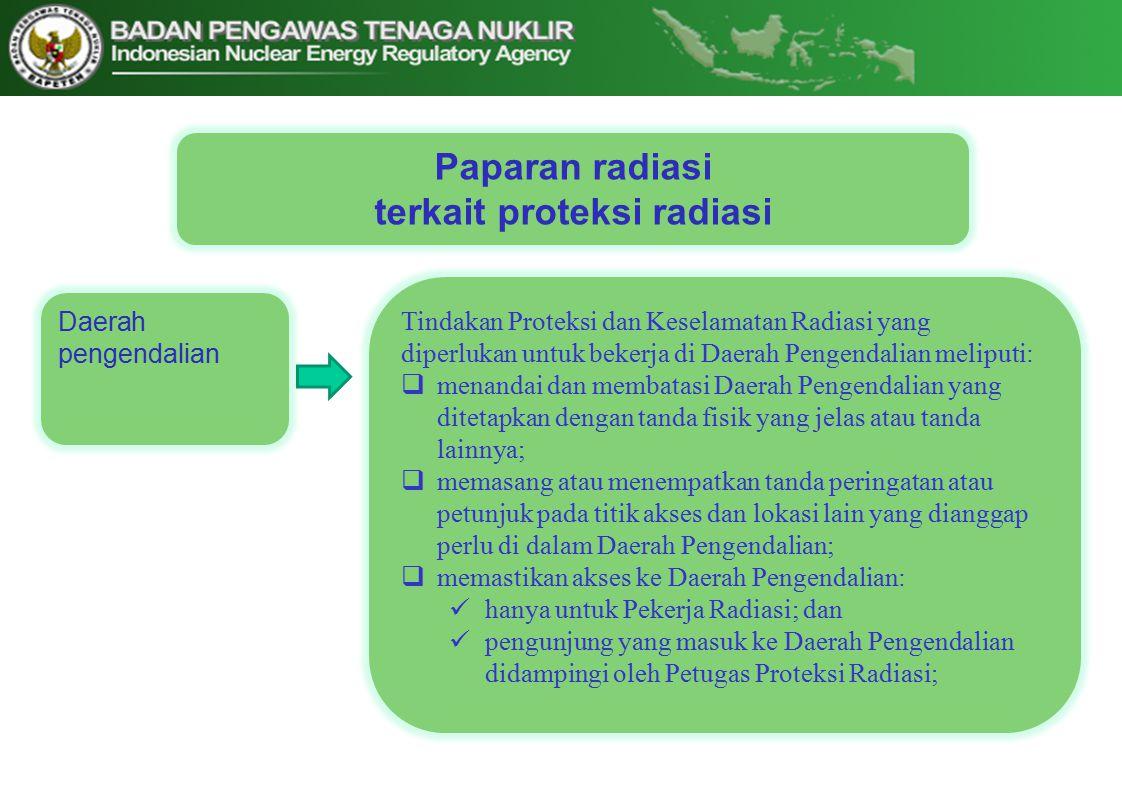 terkait proteksi radiasi