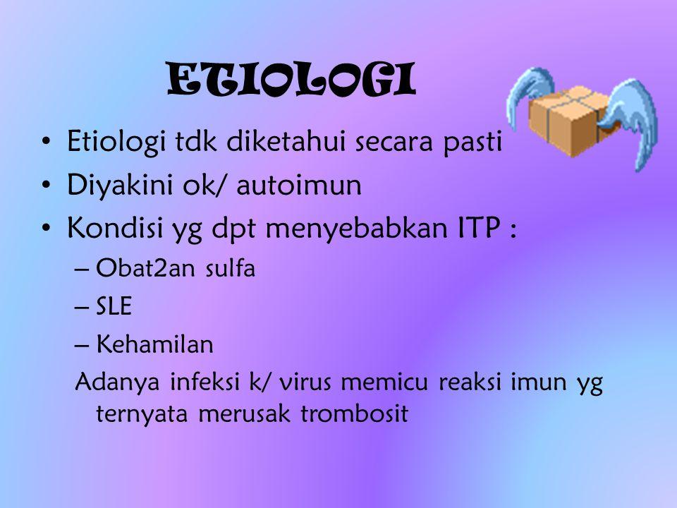 ETIOLOGI Etiologi tdk diketahui secara pasti Diyakini ok/ autoimun