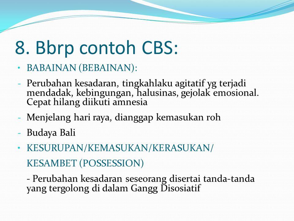 8. Bbrp contoh CBS: BABAINAN (BEBAINAN):