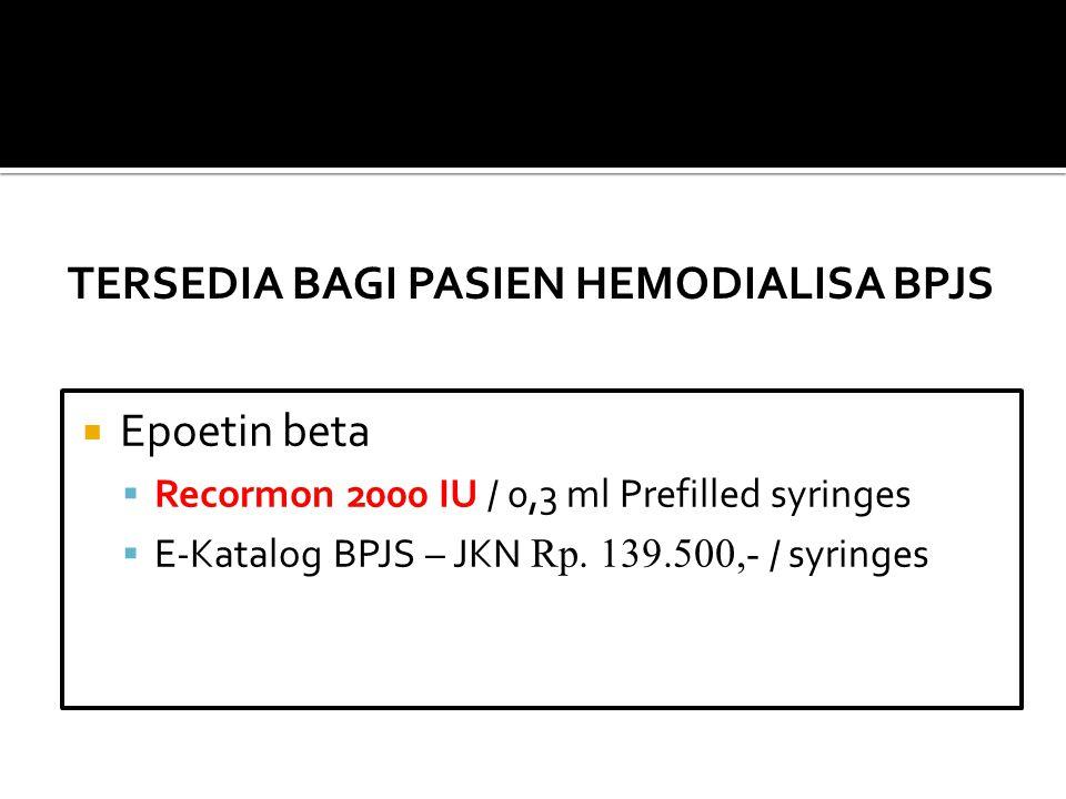 TERSEDIA BAGI PASIEN HEMODIALISA BPJS