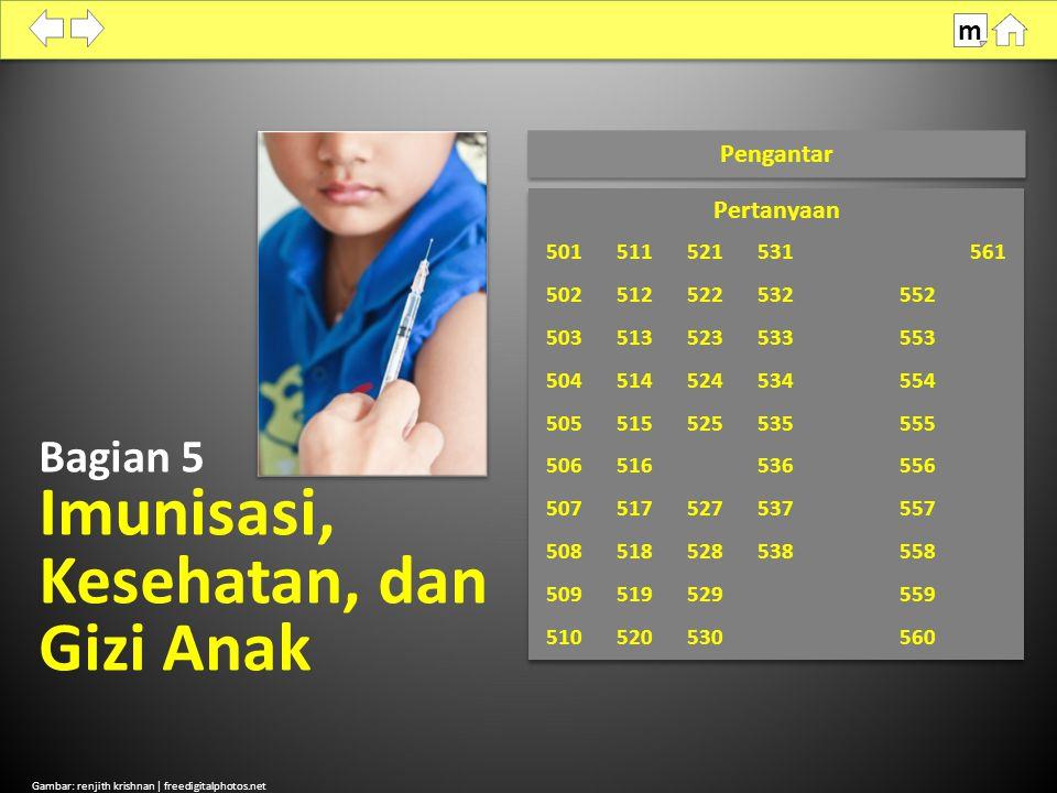 Imunisasi, Kesehatan, dan Gizi Anak