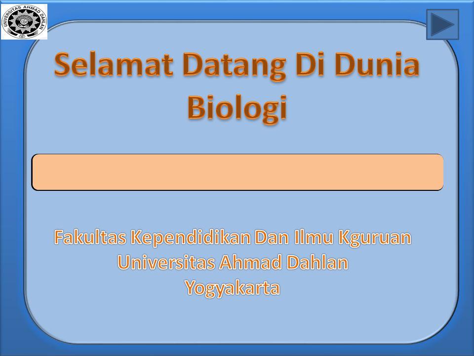 Selamat Datang Di Dunia Biologi