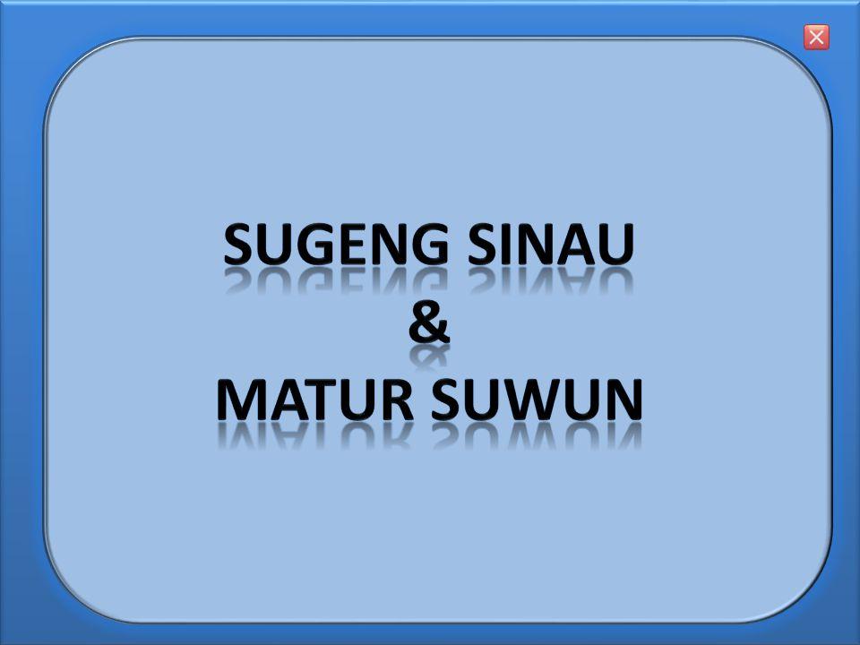 SuGENG SINAU & Matur Suwun