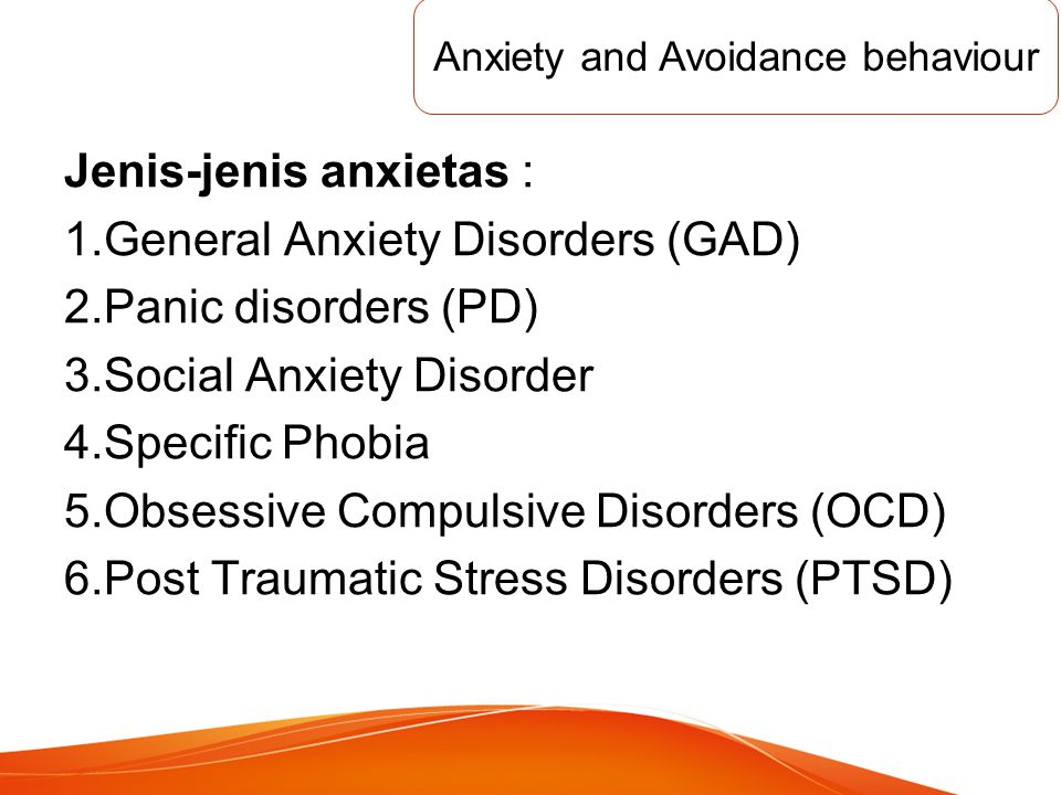 Anxiety and Avoidance behaviour