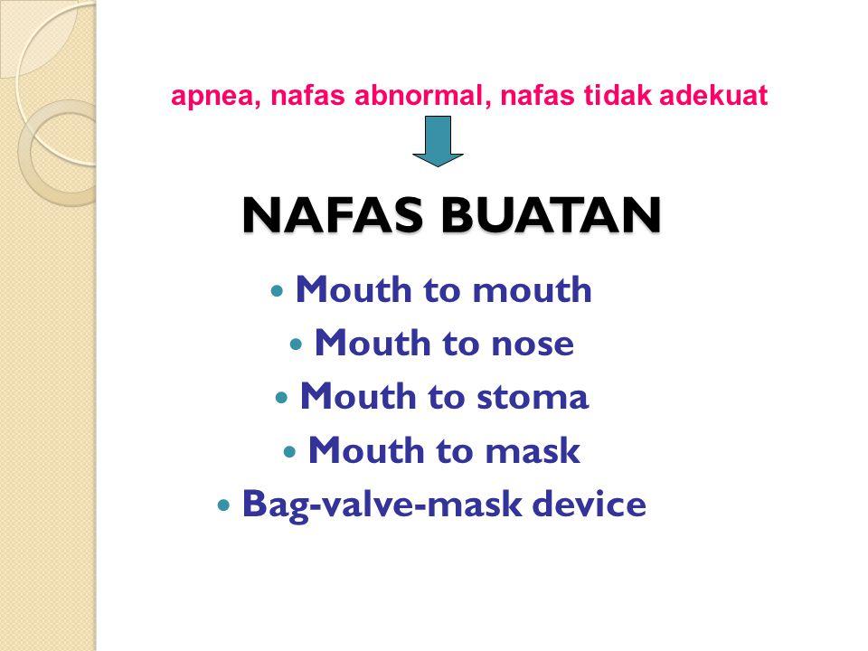 apnea, nafas abnormal, nafas tidak adekuat Bag-valve-mask device