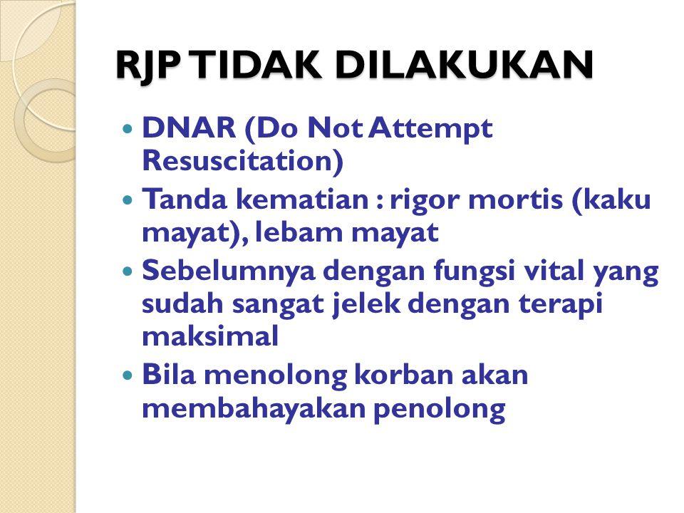 RJP TIDAK DILAKUKAN DNAR (Do Not Attempt Resuscitation)