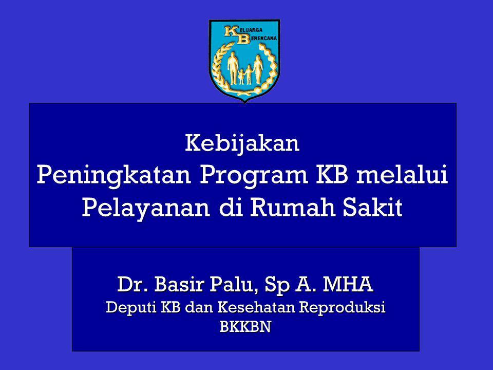Kebijakan Peningkatan Program KB melalui Pelayanan di Rumah Sakit