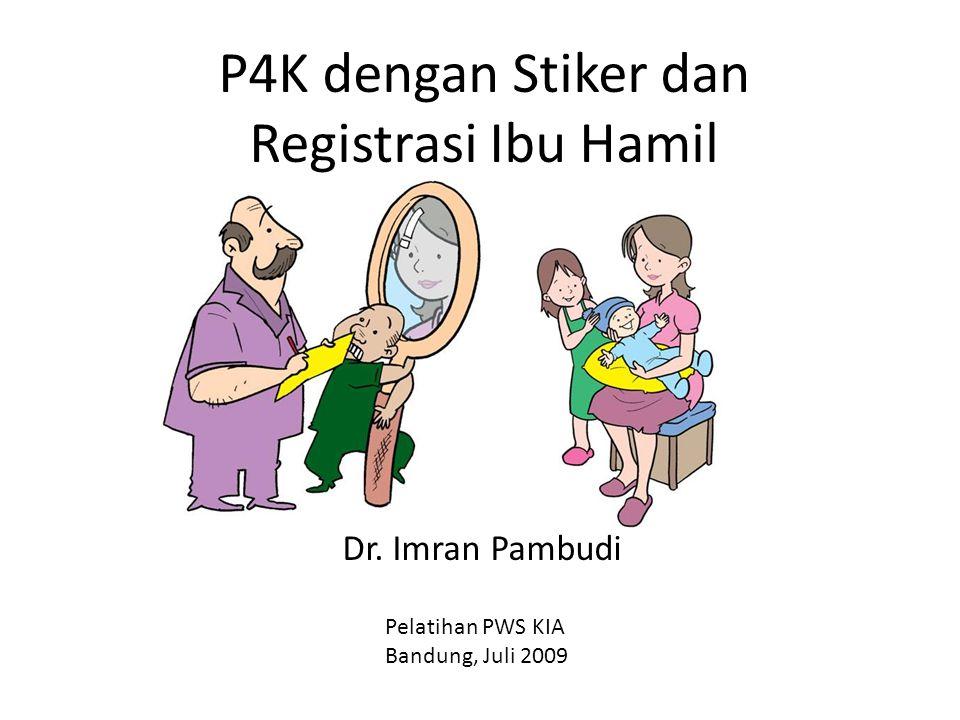 P4K dengan Stiker dan Registrasi Ibu Hamil
