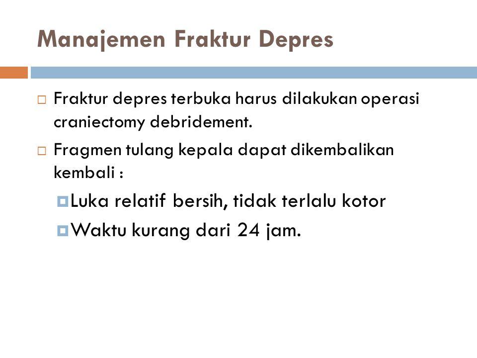 Manajemen Fraktur Depres
