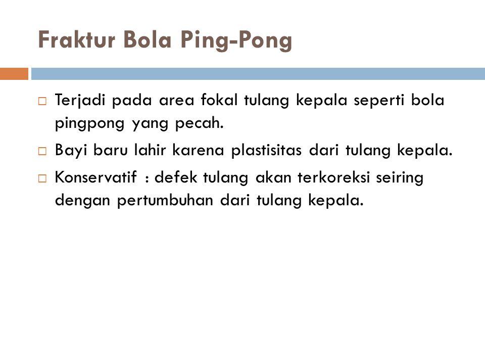 Fraktur Bola Ping-Pong