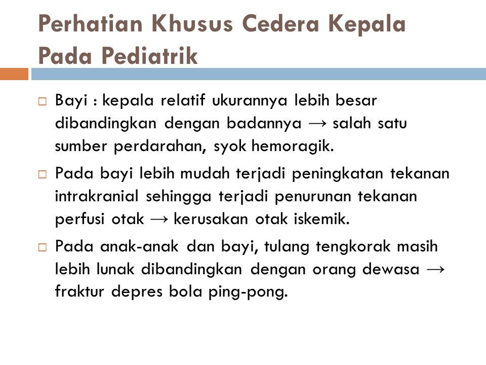 Perhatian Khusus Cedera Kepala Pada Pediatrik