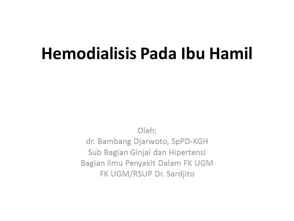 Hemodialisis Pada Ibu Hamil