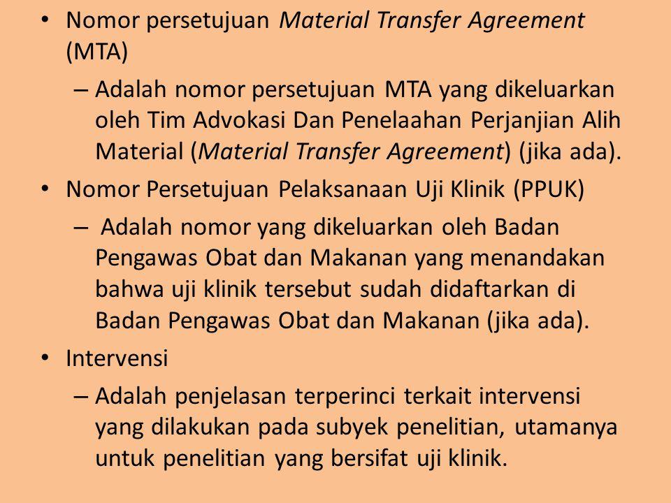 Nomor persetujuan Material Transfer Agreement (MTA)