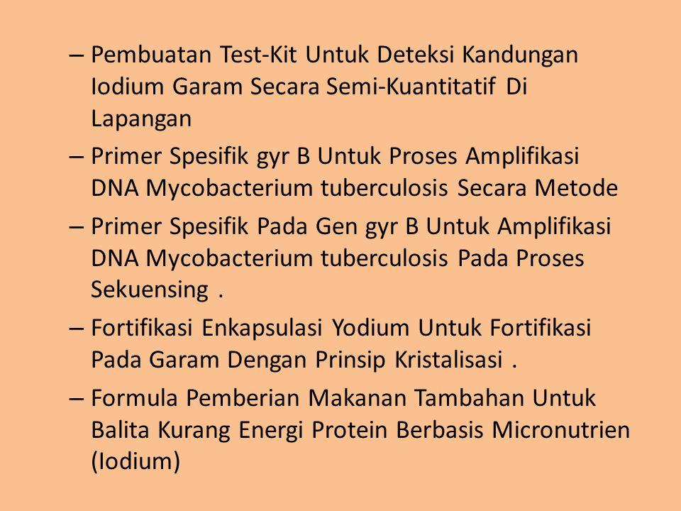 Pembuatan Test-Kit Untuk Deteksi Kandungan Iodium Garam Secara Semi-Kuantitatif Di Lapangan