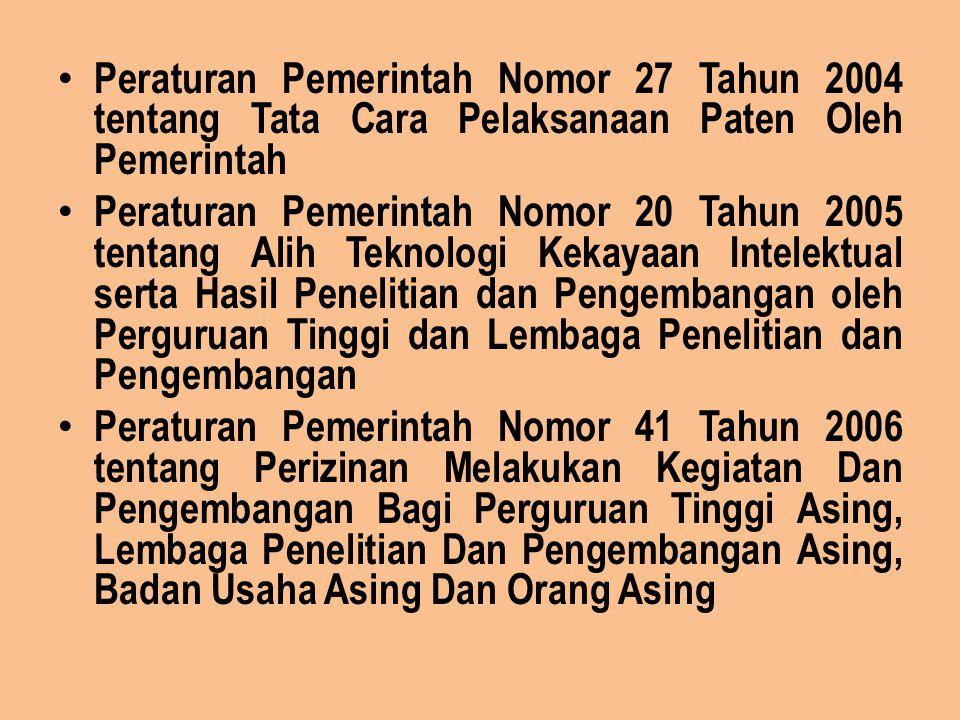Peraturan Pemerintah Nomor 27 Tahun 2004 tentang Tata Cara Pelaksanaan Paten Oleh Pemerintah