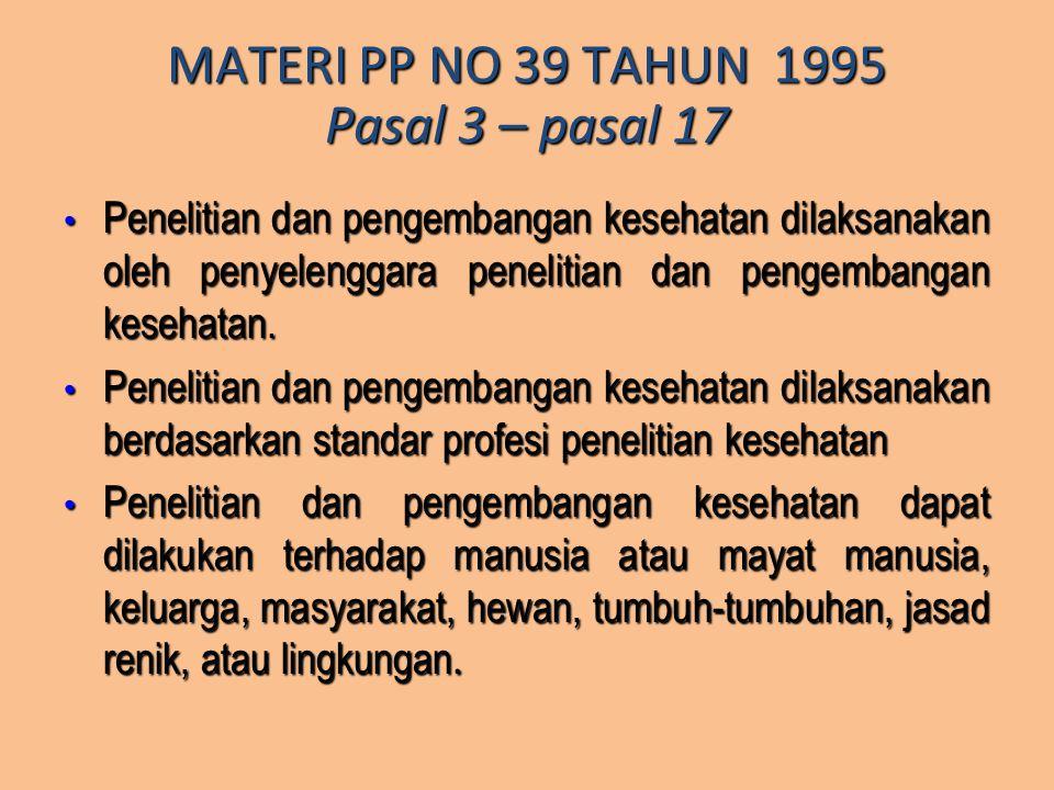 MATERI PP NO 39 TAHUN 1995 Pasal 3 – pasal 17