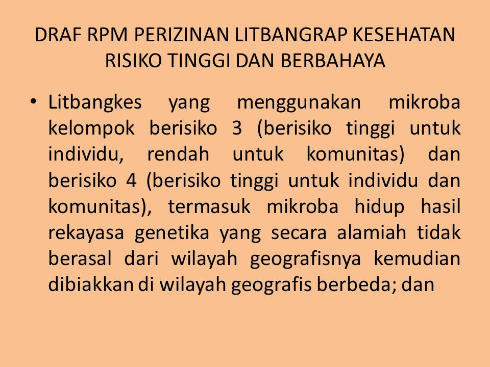 DRAF RPM PERIZINAN LITBANGRAP KESEHATAN RISIKO TINGGI DAN BERBAHAYA